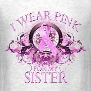 I Wear Pink for my Sister (floral) T-Shirts - Men's T-Shirt
