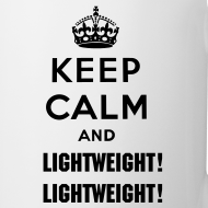 Design ~ Keep Calm and Lightweight! Lightweight!