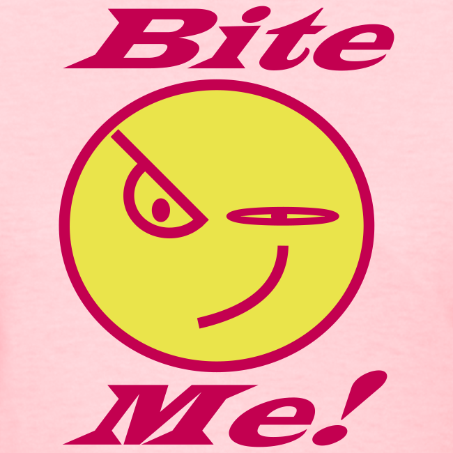 Standard Women's T-Front Bite Me
