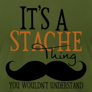 A Stache Thing T-Shirts - Men's T-Shirt by American Apparel