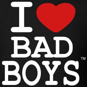 I LOVE BAD BOYS T-Shirts - Men's T-Shirt