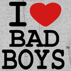 I LOVE BAD BOYS Hoodies