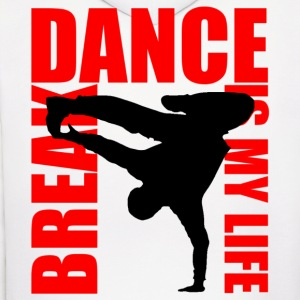 break dance is my life Hoodies - Men's Hoodie