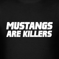 Design ~ Mustangs Are Killers