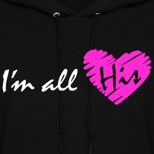 I'm all his (couple - girl) Hoodies - Women's Hoodie