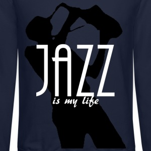 jazz is my life Long Sleeve Shirts - Crewneck Sweatshirt