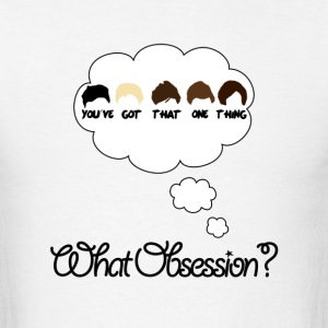 What Obsession? - Men's T-Shirt