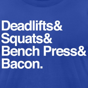 Men's T - Deadlifts & Squats & Bench Press & Bacon - Men's T-Shirt by American Apparel