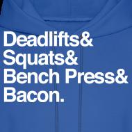 Design ~ Men's Hoodie - Deadlifts & Squats & Bench Press & Bacon