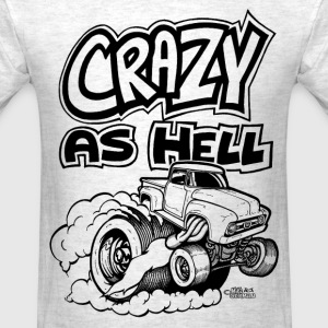 Crazy as Hell Ford Hauler Burning Out.png T-Shirts - Men's T-Shirt