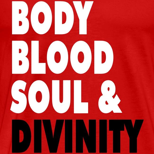 BODY BLOOD SOUL & DIVINITY