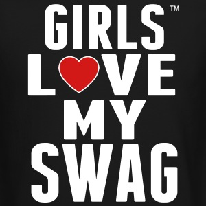 GIRLS LOVE MY SWAG Long Sleeve Shirts - Crewneck Sweatshirt