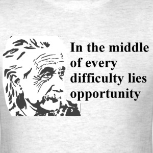 Quote, Albert E (Difficulty) - Men's T-Shirt