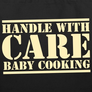 HANDLE with CARE BABY COOKING! Bags & backpacks - Eco-Friendly Cotton Tote