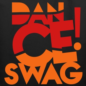 DANCE rave party design SWAG Bags & backpacks - Eco-Friendly Cotton Tote