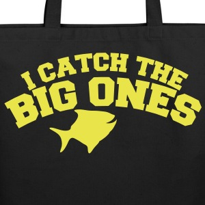 Fishing I catch the big ones Bags & backpacks - Eco-Friendly Cotton Tote