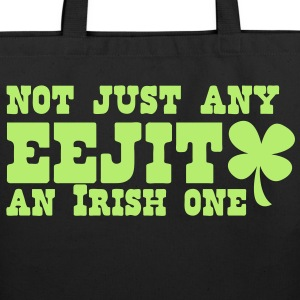 Not just any EEJIT! and IRISH one! ST PATRICKS DAY Bags & backpacks - Eco-Friendly Cotton Tote