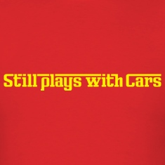 Still plays with cars red t-shirt