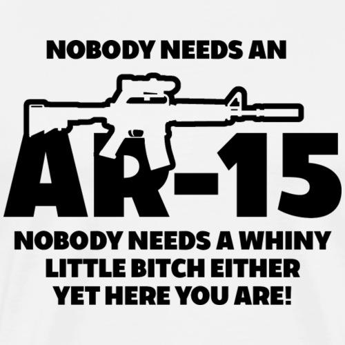NOBODY NEEDS AN AR-15