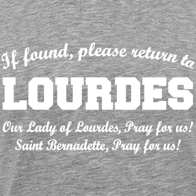 RETURN TO LOURDES