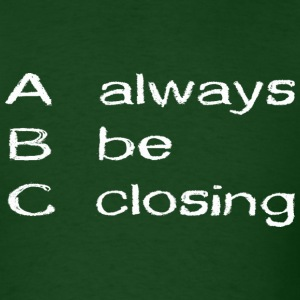 abc_alwaysbeclosing T-Shirts - Men's T-Shirt