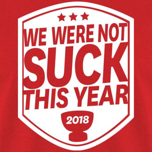 We Were Not Suck