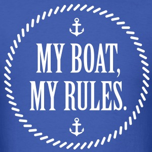 My Boat, My Rules - Men's T-Shirt