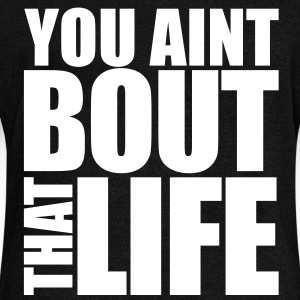 You Aint Bout That Life Long Sleeve Shirts - Women's Wideneck Sweatshirt