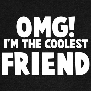 OMG! I'm the COOLEST friend! Long Sleeve Shirts - Women's Wideneck Sweatshirt