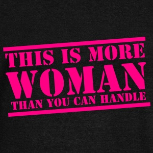 THIS is more WOMAN than you can handle funny Long Sleeve Shirts - Women's Wideneck Sweatshirt