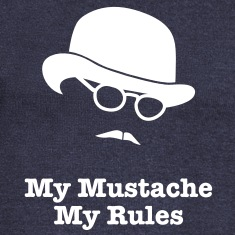 MY MUSTACHE - MY RULES bowler hat glasses Long Sleeve Shirts