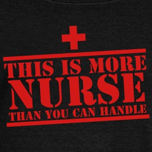 This is more NURSE than you can handle! cross Long Sleeve Shirts - Women's Wideneck Sweatshirt