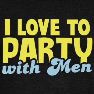 I LOVE TO PARTY WITH MEN! Long Sleeve Shirts - Women's Wideneck Sweatshirt