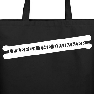 I prefer the drummer music Bags  - Eco-Friendly Cotton Tote
