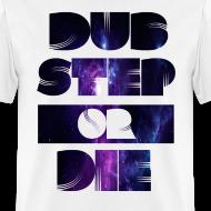 Design ~ Dubstep or Die