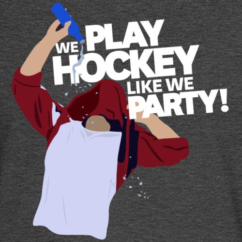 Play Hockey Like We Party