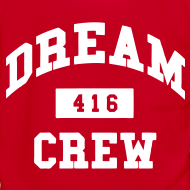 Design ~ Dream Crew 416 Zip Hoodies/Jackets