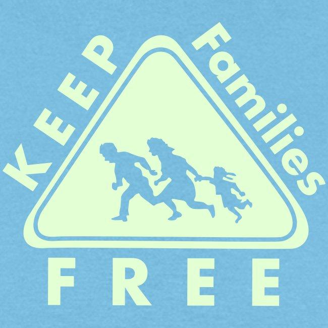 Keep Families FREE - Glow in the Dark