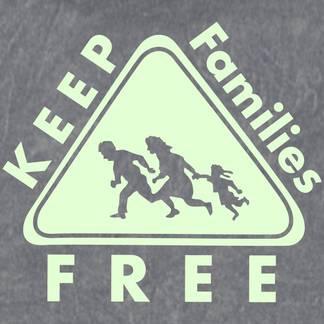 Keep Families FREE - Glow in the Dark