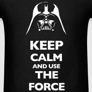 KCCO Keep Calm And Use The Force T-Shirts - Men's T-Shirt