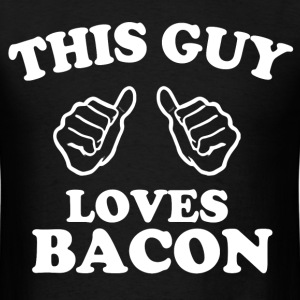 this guy loves bacon - Men's T-Shirt
