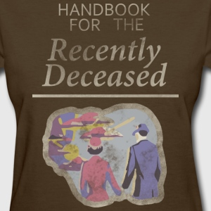 Handbook for the Recently Deceased  T-Shirts - Women's T-Shirt