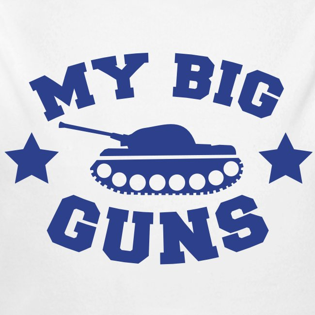 My Big Guns