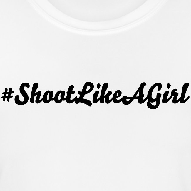 #ShootLikeAGirl Performance Tee with Black Logo