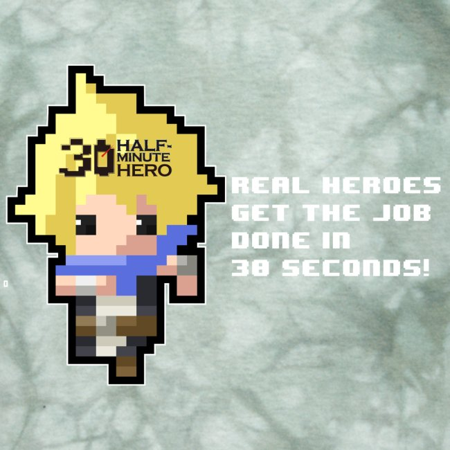 Real Heroes Only Need 30 Seconds