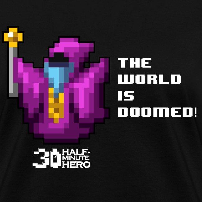 The World is Doomed! Women's T-shirt