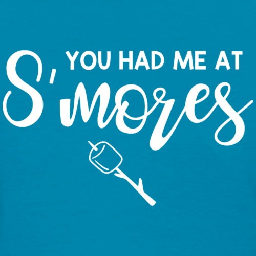 Had Me At S'mores