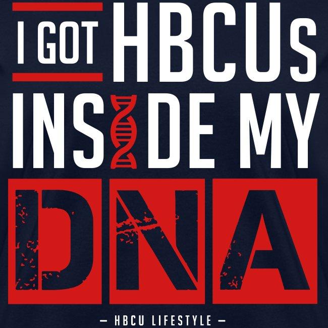 I Got HBCUs in MY DNA
