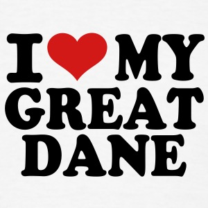 I love my Great Dane T-Shirts - Men's T-Shirt