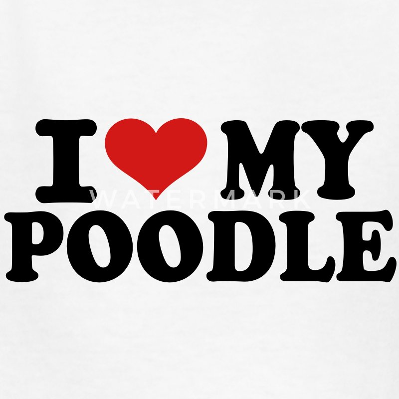 I love my Poodle Kids' Shirts - Kids' T-Shirt